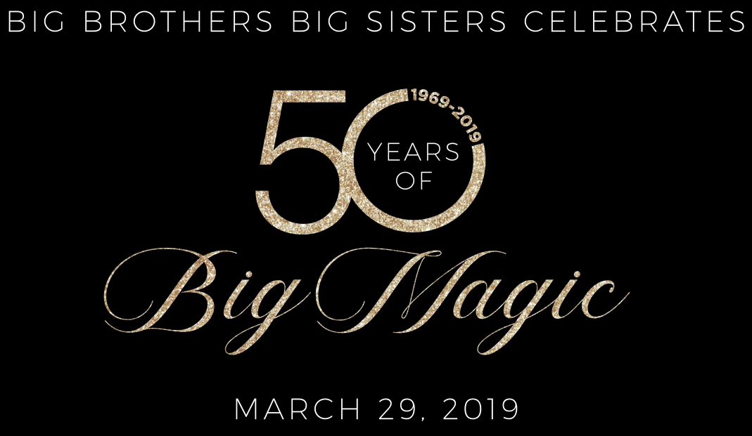2018 Magic Moments Gala for Big Brothers Big Sisters of Central Minnesota Social Hour, Games, Silent Auction 5pm Dinner 7:30pm Live Auction To Follow   Featuring the talents of Janelle Kendall & Dan Witte Rivers Edge Convention Center $90 per person