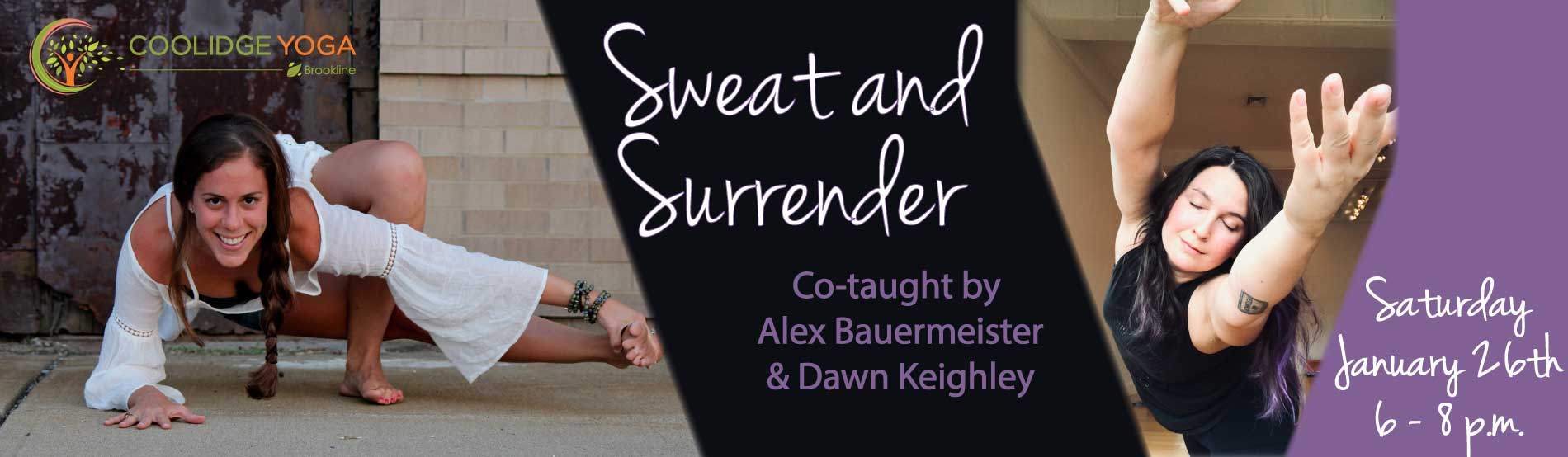 Sweat and Surrender with Alex and Dawn at Coolidge Yoga Brookline