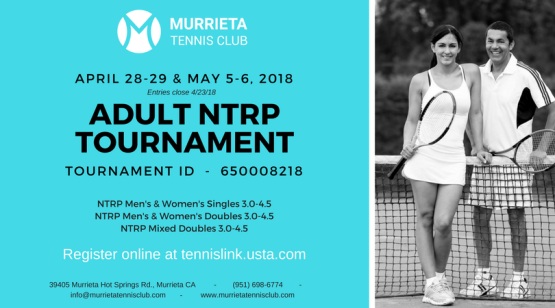 MTC Adult NTRP Tournament, April 28-29 & May 5-6, 2018