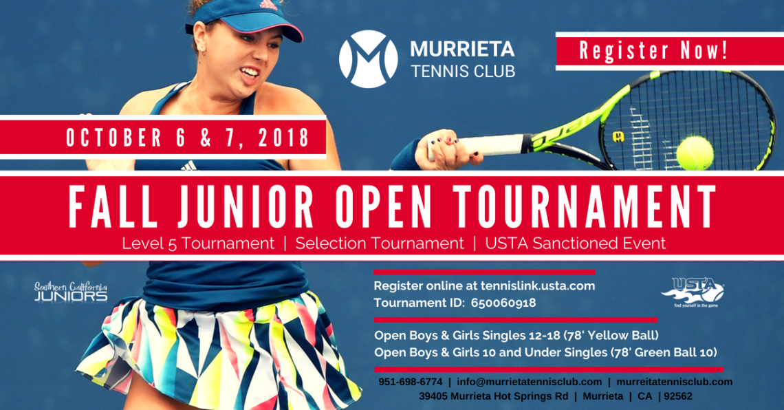 Murrieta Tennis Club Fall Jr Open (Level 5) October 6 & 7, 2018