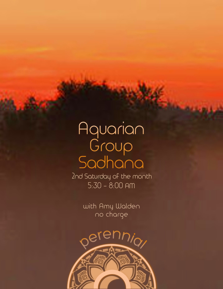 Aquarian Group Sadhana at Perennial - Yoga, Wisdom, Community