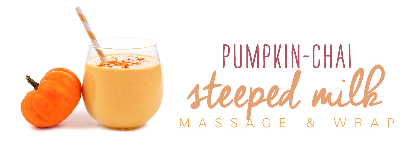 pumpkin-chai-steeped-milk-massage-and-wrap_copy1