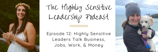 The Highly Sensitive Leadership Podcast-12