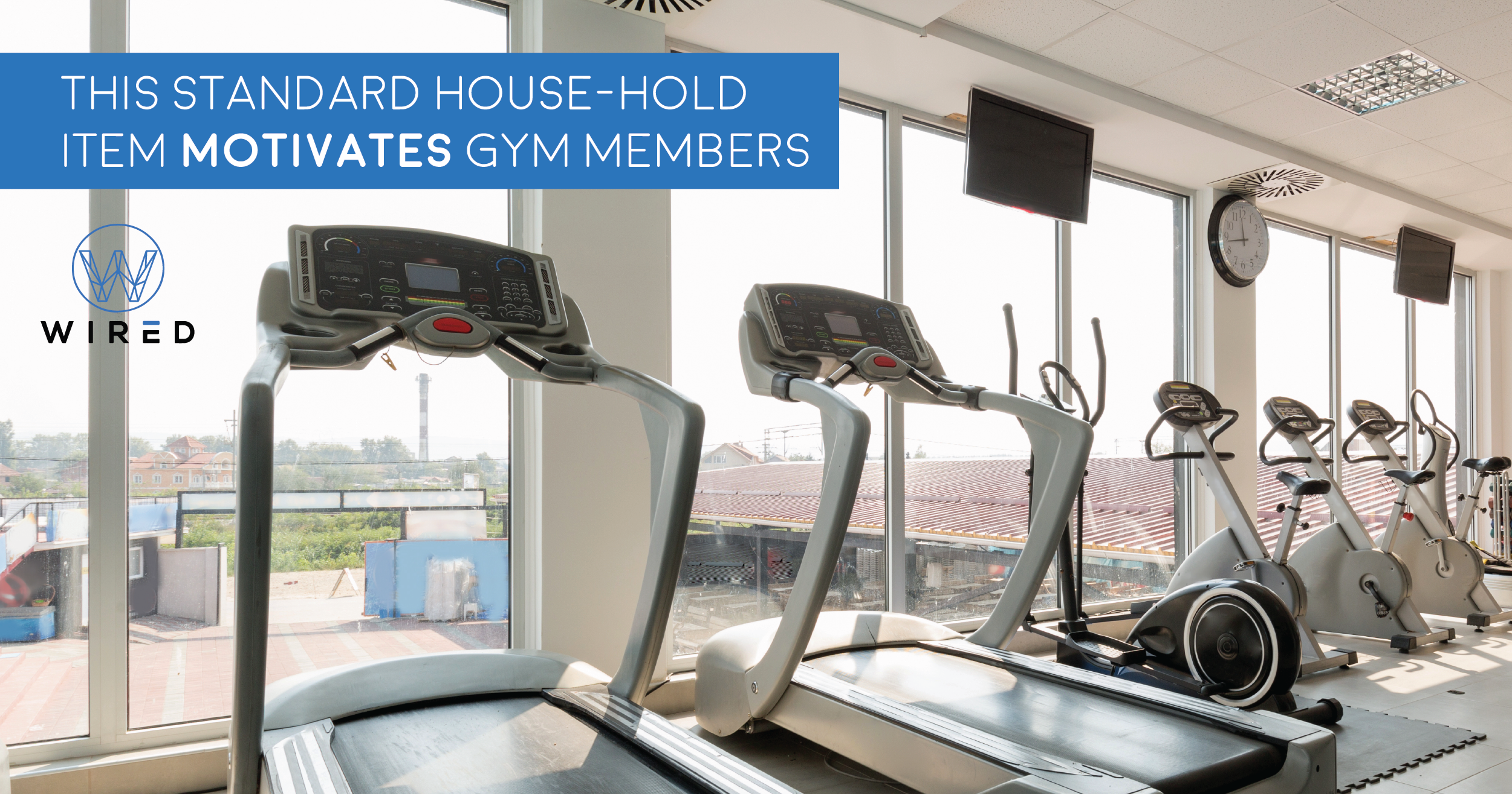 This standard house hold item motivates gym members